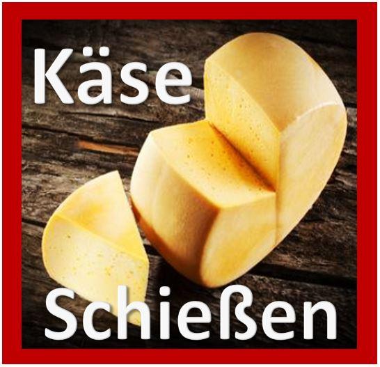 Käse Schießen